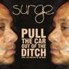Pull The Car Out Of The Ditch (Pull The Cow Out Of The Mud) By Surge
