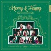 TWICE (트와이스) - Heart Shaker, Merry & Happy, 24/7, 널 내게 담아 mp3