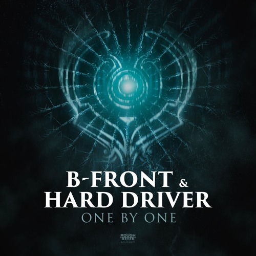 B-Front & Hard Driver - One By One [OUT NOW]