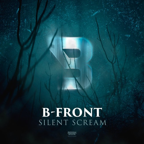 B-Front - Silent Scream [OUT NOW]