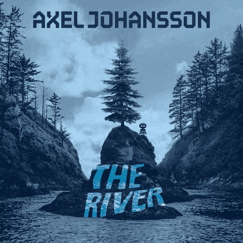 Axel Johansson - The River (Official Audio) by disco:wax | Free