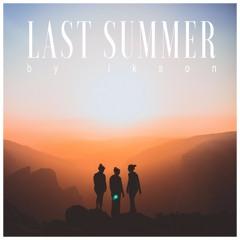 Last Summer (Free Download)