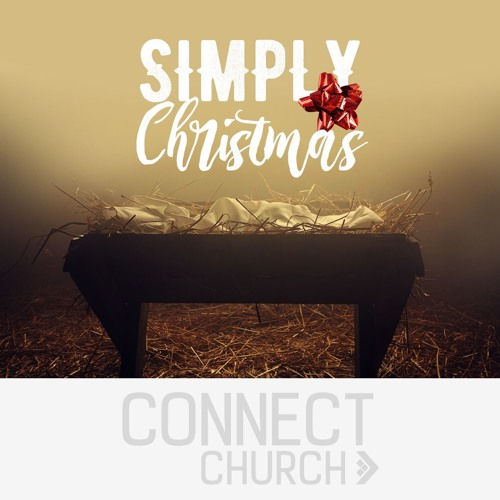 Simply Christmas - For I have come