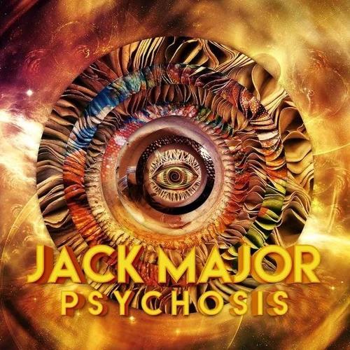 Jack Major - Psychosis