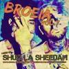 BROEIA VOL.7 by Shug La Sheedah
