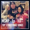 MSMP 113: Top 5 Christmas Songs (Part 1)