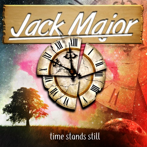 Jack Major - Time Stands Still 11 - Second Layer Louder