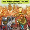 JOSE WAREZ IS COMING TO TOWN