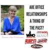12/11/17 Are Office Relationships a Thing of the Past? Donna Arp Weitzman