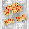 Because The Night (Patti Smith, Bruce Springsteen)