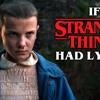 Download If The Stranger Things Theme Had Lyrics Parody Mp3