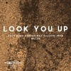 Look You Up (Zack Dyer/ Hannah May Allison/ John Miller)