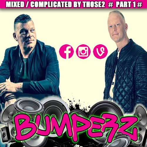 Those2 - Bumperz Mixtape part 1