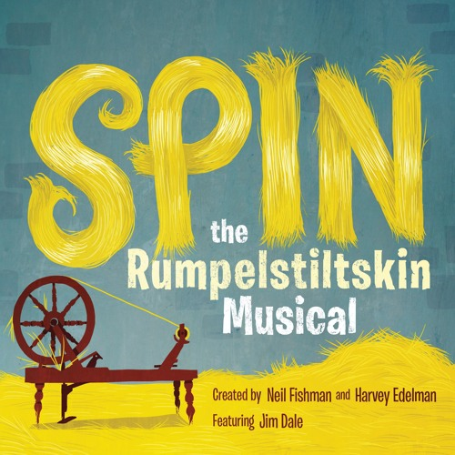 SPIN - The Audiobook Rumpelstiltskin Musical
