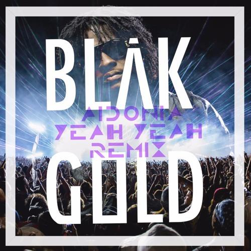 Aidonia - YeahYeah (BlakGold Remix)🔃
