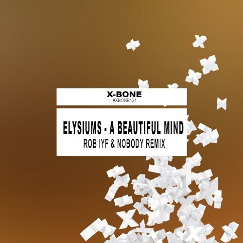 Elysiums - A Beautiful Mind (Rob IYF & Nobody Remix) ★FREE DOWNLOAD★ 5th Anniversary of Justice