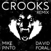Crooks - David Foral Remix