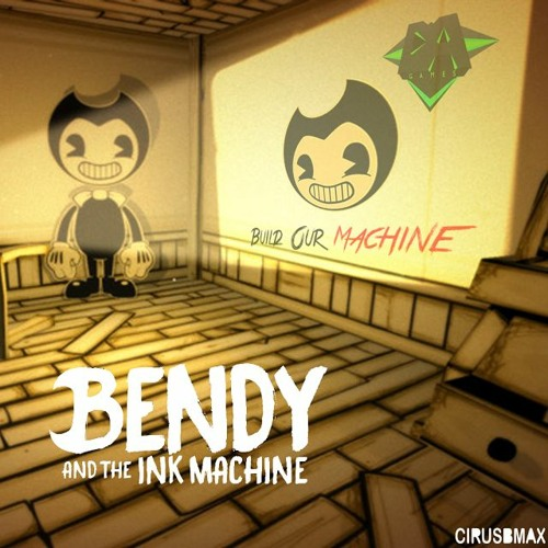 Thumbnail Build Our Machine Bendy And The Ink Machine Song Dagames
