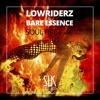 Lowriderz & Bare Essence - Soul Fire (SLK Remix) (SLK057) OUT NOW!!!