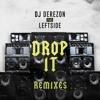 Dj Derezon Ft Leftside Drop It Dj Mozes Remix Snippet Mp3
