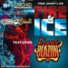 FIRE & ICE PROMO MIX @FYAHBLAZIIN [DEC 2017] @GUYANESE_SC @_MACAWS @CSARYERSON