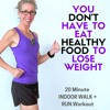 20 Minute One MILE WALK + RUN | You Don't Have To Eat HEALTHY FOOD To LOSE WEIGHT Podcast