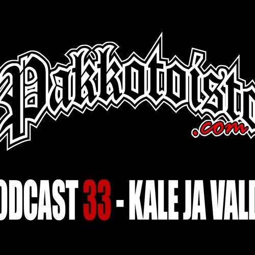 Pakkotoisto Podcast 33 - Kale ja Valde