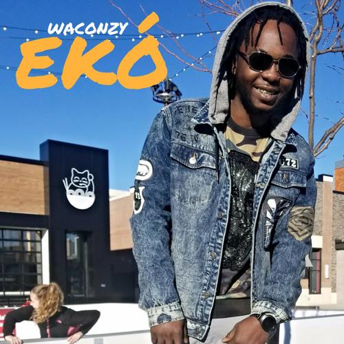 MUSIC: Eko - Waconzy
