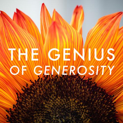 The Genius Of Generosity