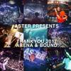 ASTER PRESENTS 2017 THANKYOU ARENA & BOUND