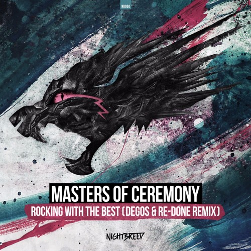 Masters Of Ceremony - Rocking With The Best (Degos & Re - Done Remix) (OUT NOW!)