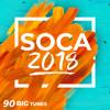 2018 Soca Mega Mix - 90 Big Songs