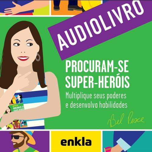 AUDIOLIVRO - Procuram-se Super-Heróis