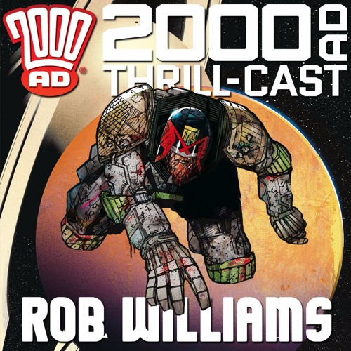 Rob Williams on Dredd, self-sacrifice, and writing