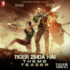 Tiger Zinda Hai Theme - Teaser - Songs.pk