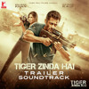Tiger Zinda Hai - Trailer Soundtrack  - Songs.pk