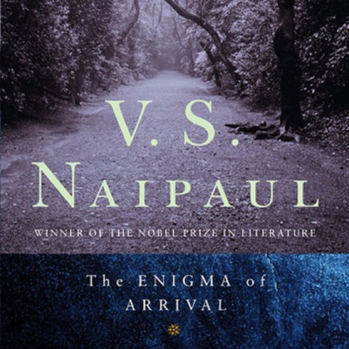 """Episode 26 (Pt. 1) - 'Jack's Garden' & 'The Journey' in V.S. Naipaul's """"The Enigma of Arrival"""""""