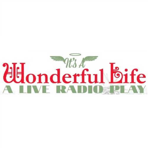 It's A Wonderful Life Radio Play Podcast