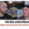 The Reel Good Podcast: Tarantino, Black Suit and Star Wars