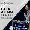Cara a Cara con Dios - Carlos Olmos - 26 de Noviembre