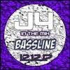 J4 | Bassline | 12 12 17