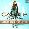 Old School Remix - Cardi B Feat. Messiah - Bodak Yellow (Nautylus Remix)