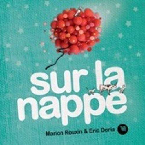MARION ROUXIN & ERIC DORIA - Sur la Nappe (2015)