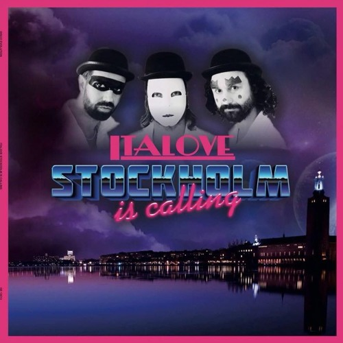 Italove - Stockholm is calling(Flashback Ri-Mix)