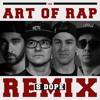 Download The Art of Rap (S Dope Remix) feat. EsEmEf, Three Signs & NerdbyNature (prod. S Dope) Mp3