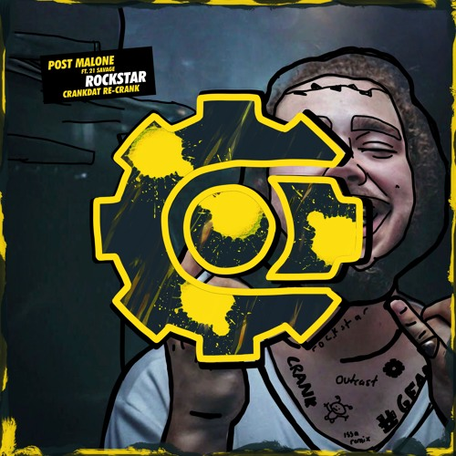 Post Malone Rockstar Crankdat Re-Crank