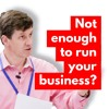 Why dont you have enough time to run your own business?