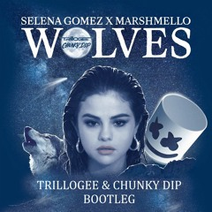 Wolves (Trillogee & Chunky Dip Bootleg)