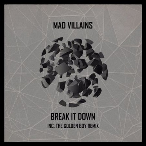 Mad Villains - Break It Down (Original Mix) [Underground Audio] [MI4L.com]