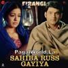 Sahiba Russ Gayiya Hindi song